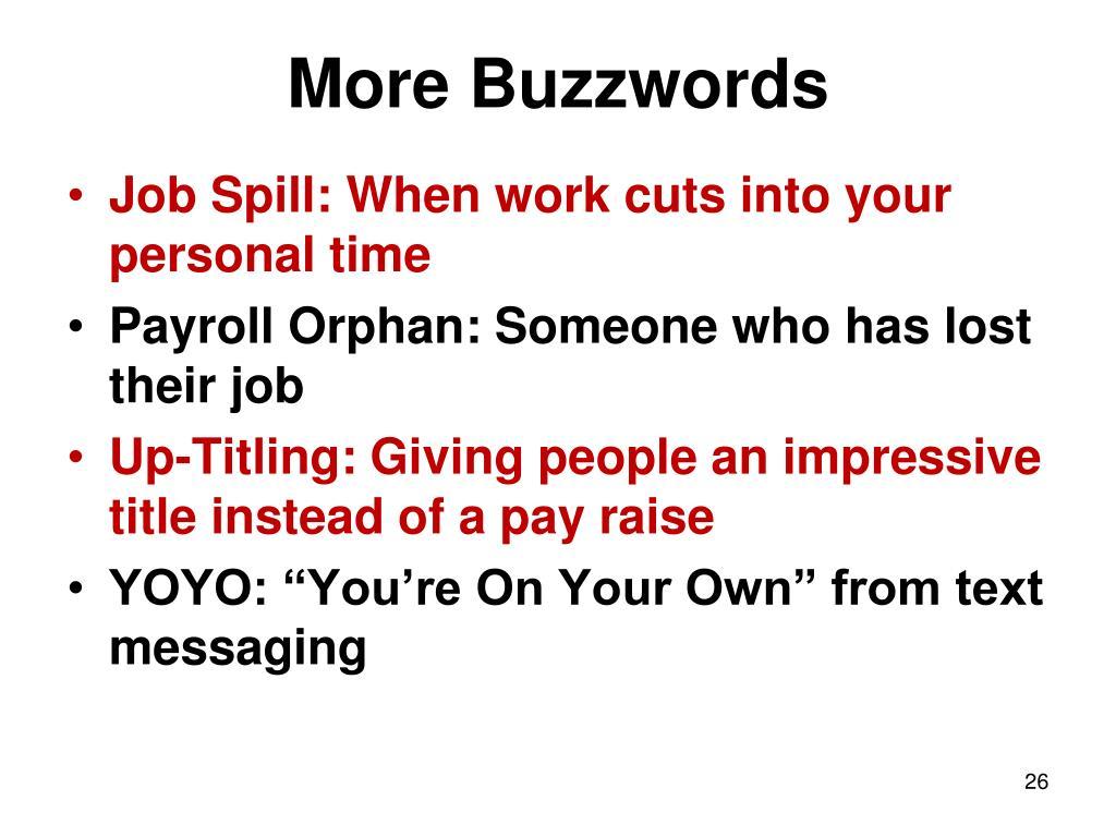 More Buzzwords