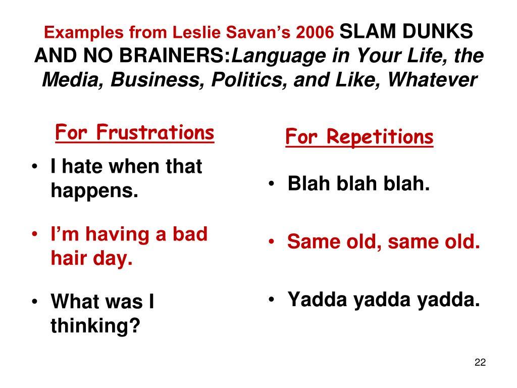 Examples from Leslie Savan's 2006