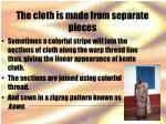 the cloth is made from separate pieces