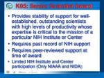 k05 senior scientist award