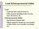 land entrepreneurial ability