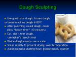dough sculpting