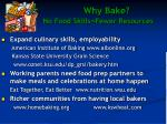 why bake no food skills fewer resources