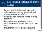 6 12 racking tubulars and drill collars