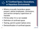 6 7 confined space excavations or hazardous environments