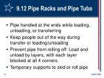 9 12 pipe racks and pipe tubs