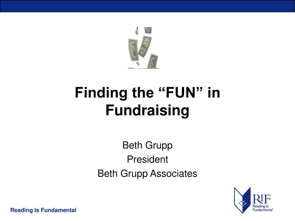 finding the fun in fundraising l.