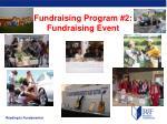 fundraising program 2 fundraising event