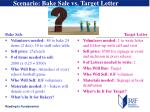 scenario bake sale vs target letter
