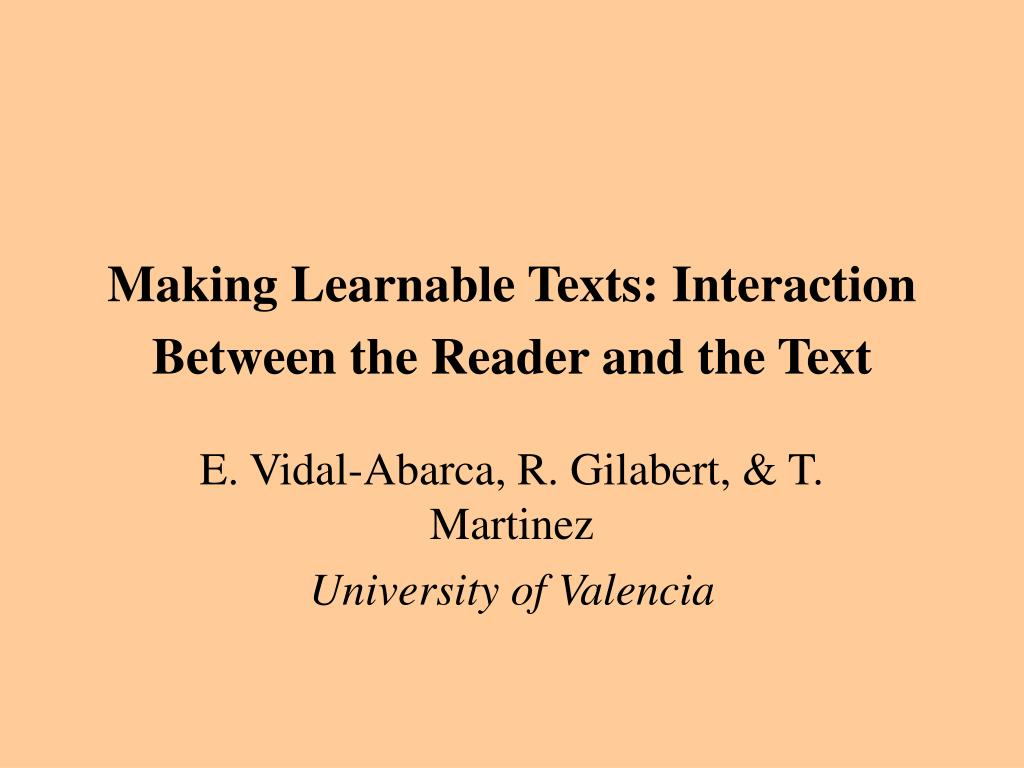making learnable texts interaction between t he reader a nd t he text l.