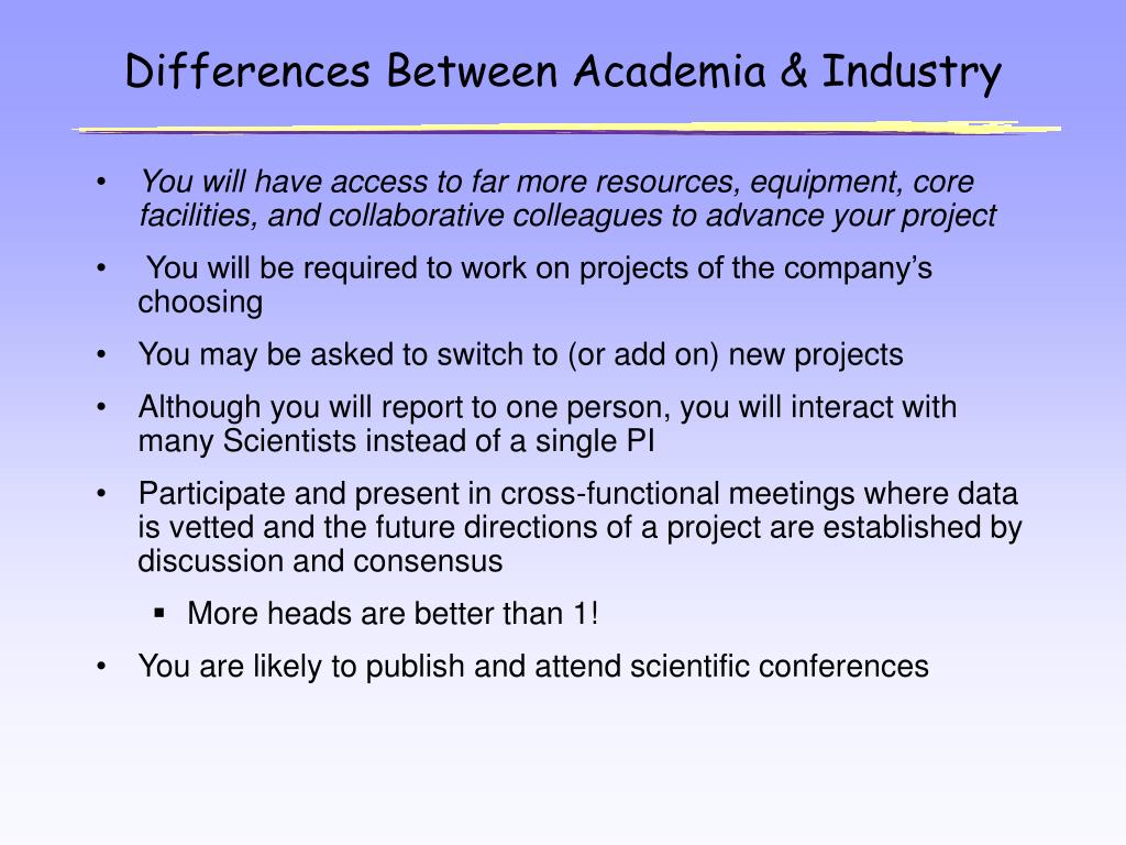 Differences Between Academia & Industry