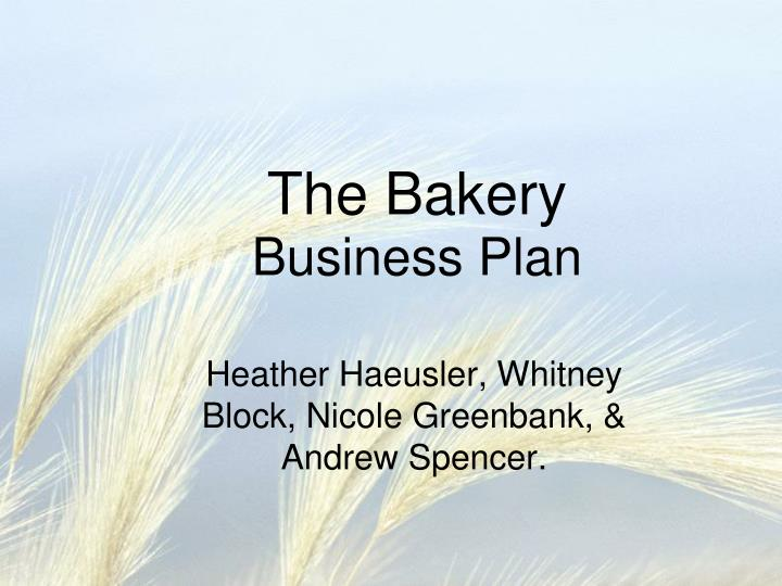 The BakeryBusiness Plan