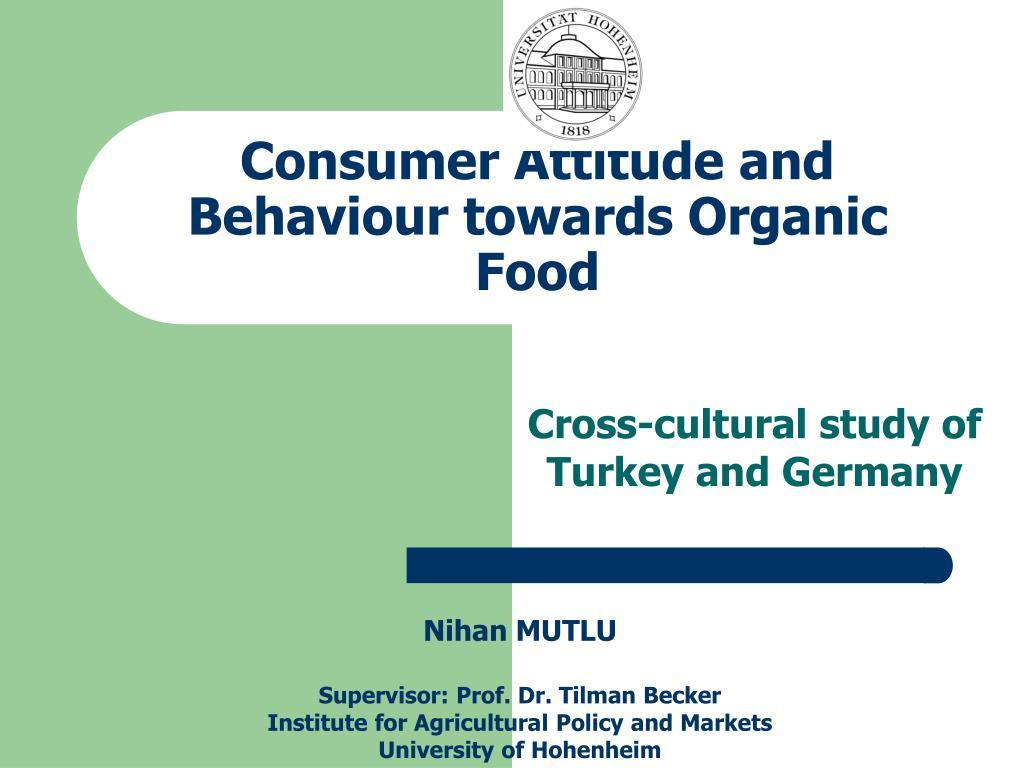 consumer attitude and behaviour towards organic food l.