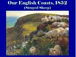 our english coasts 1852 strayed sheep