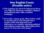 our english coasts possible satire