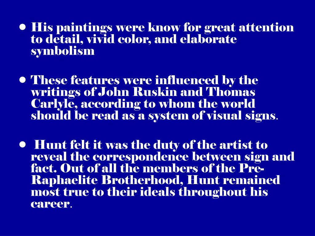 His paintings were know for great