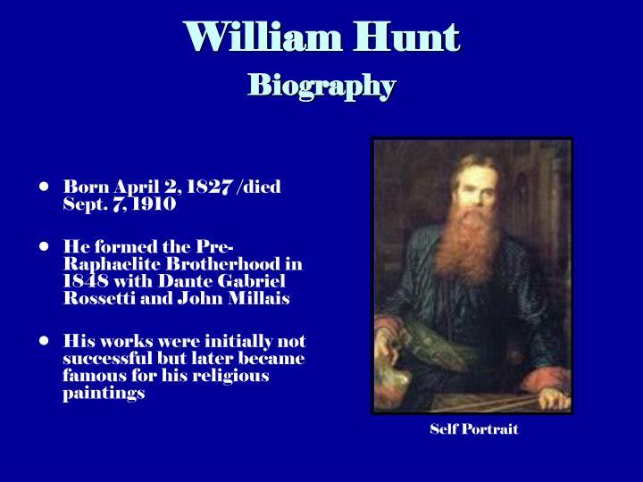William hunt biography