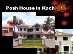 posh house in kochi