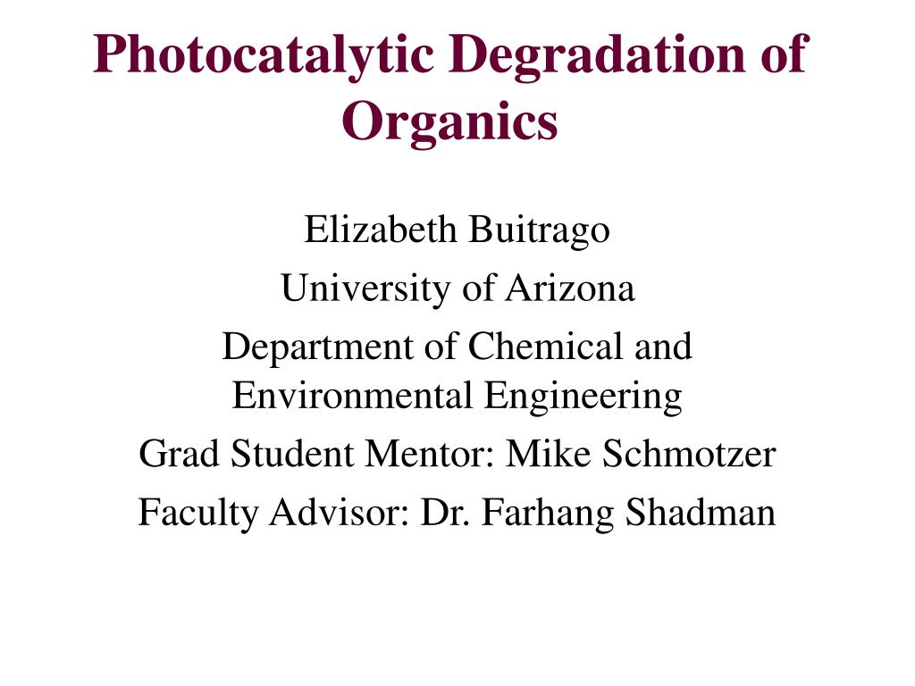 photocatalytic degradation of organics l.
