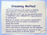 creaming method