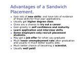 advantages of a sandwich placement