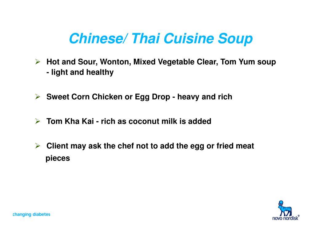 Chinese/ Thai Cuisine Soup