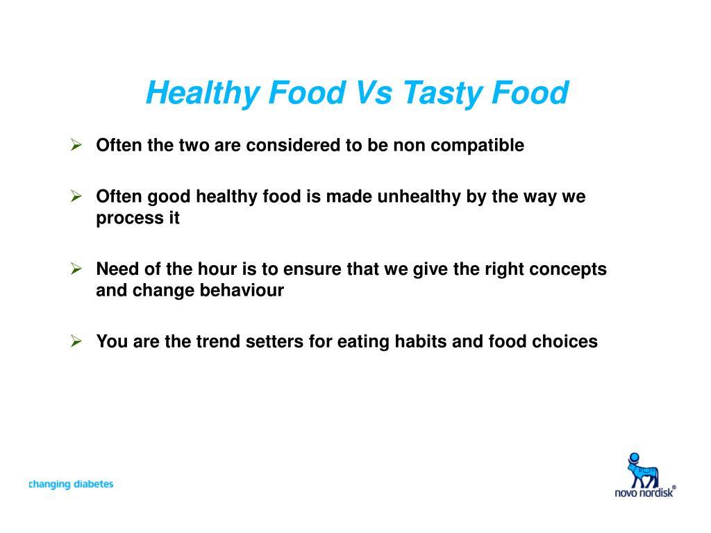 Healthy Food Vs Tasty Food