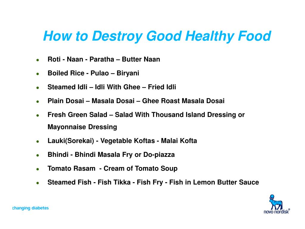 How to Destroy Good Healthy Food