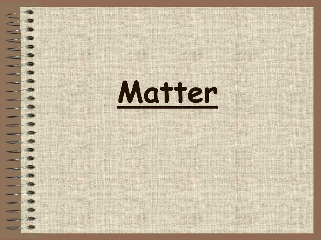 matter l.