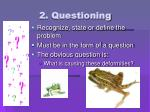 2 questioning