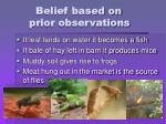 belief based on prior observations