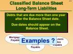 classified balance sheet long term liabilities