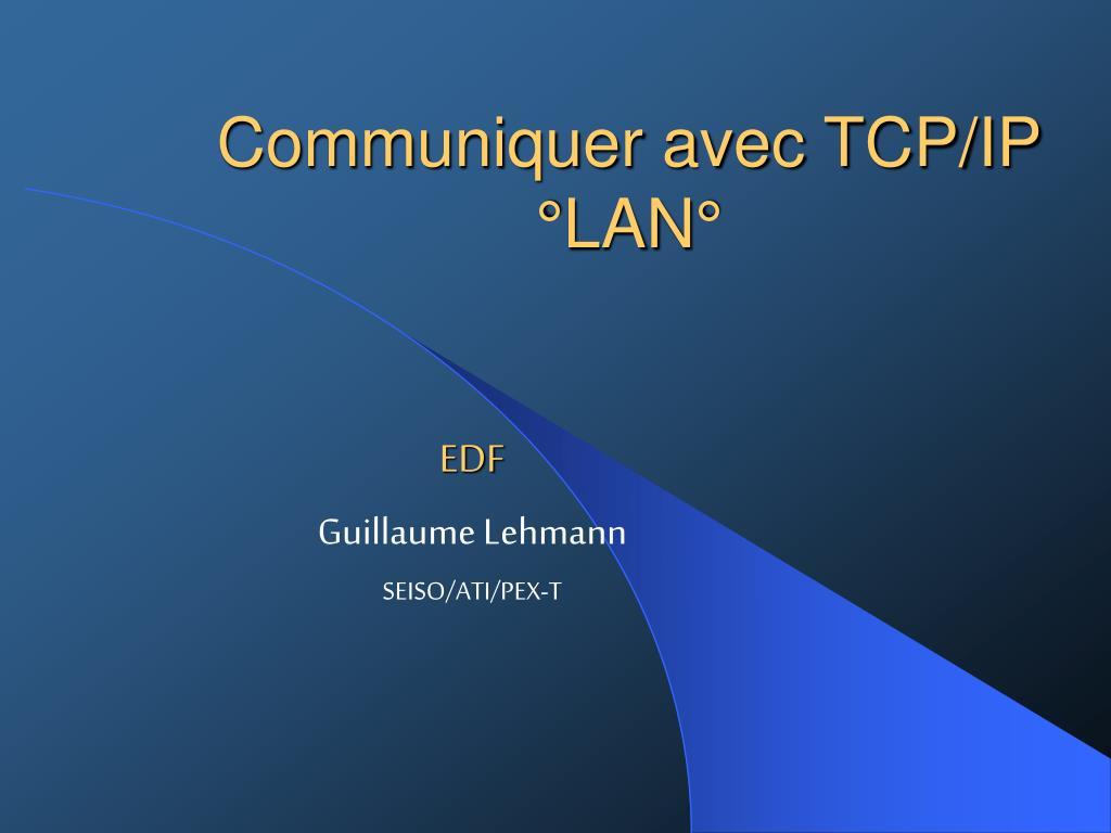 communiquer avec tcp ip lan l.
