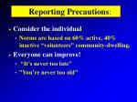 reporting precautions