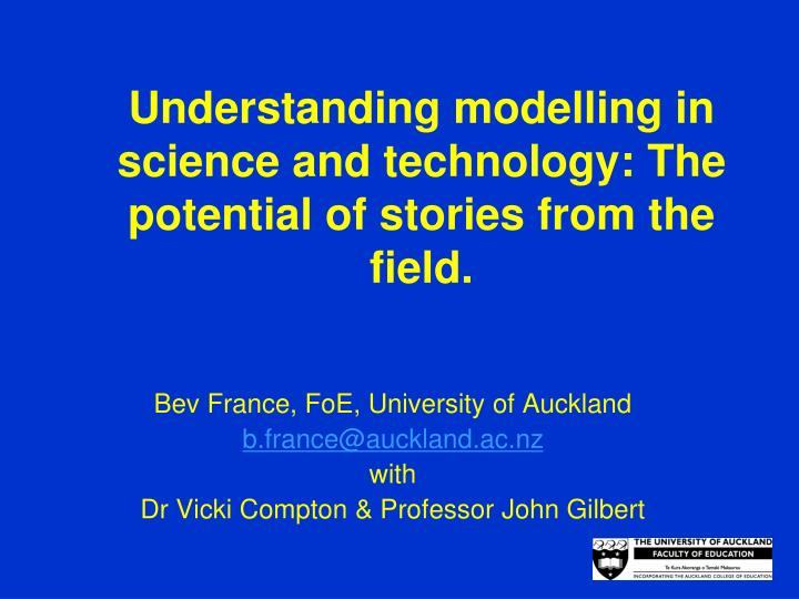 Understanding modelling in science and technology the potential of stories from the field