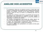 an lise dos acidentes