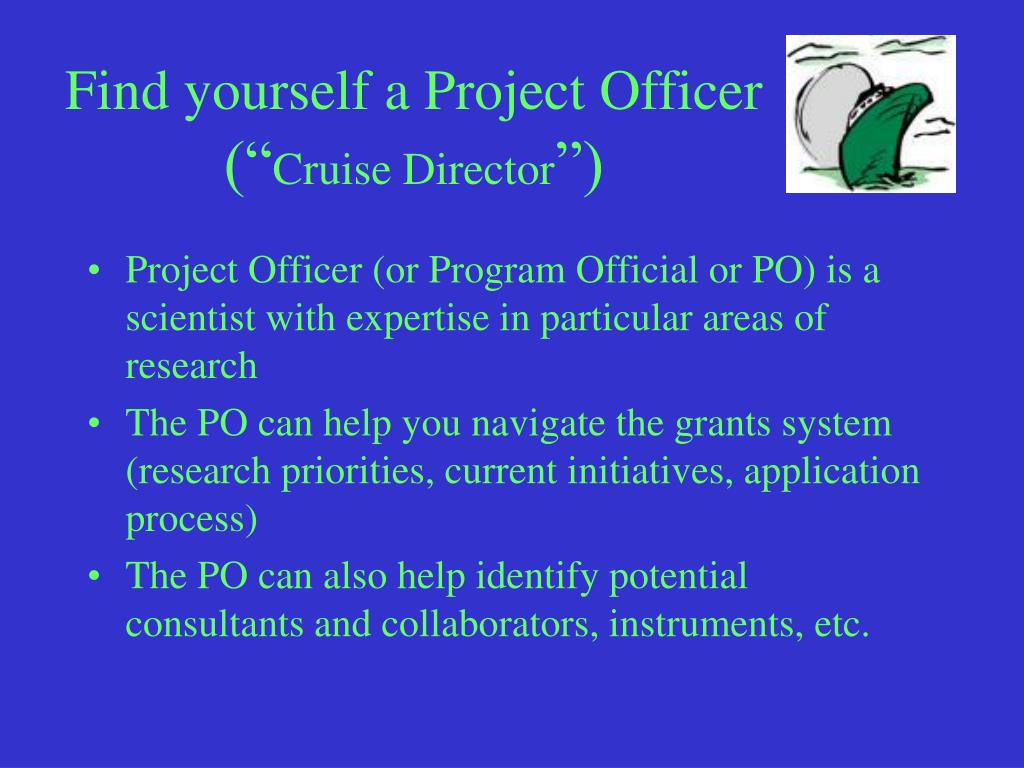 Find yourself a Project Officer