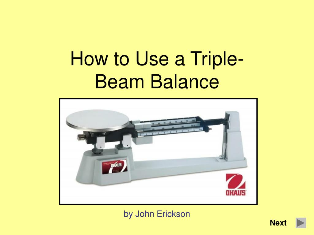 how to use a triple beam balance l.