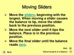 moving sliders