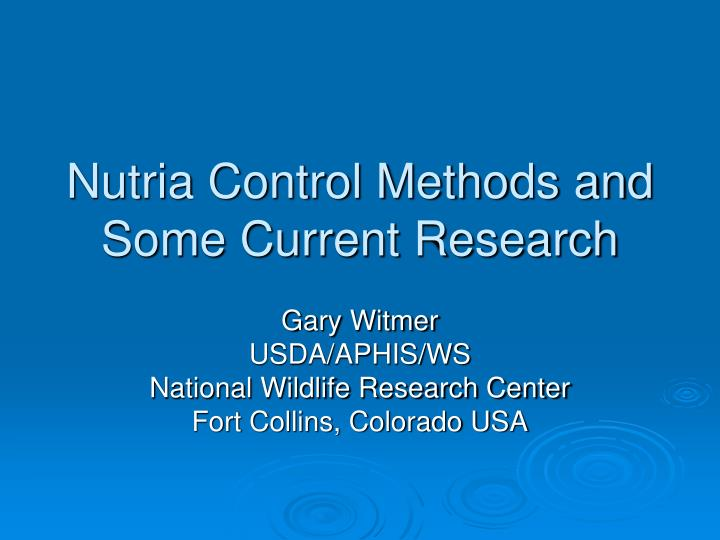 nutria control methods and some current research n.