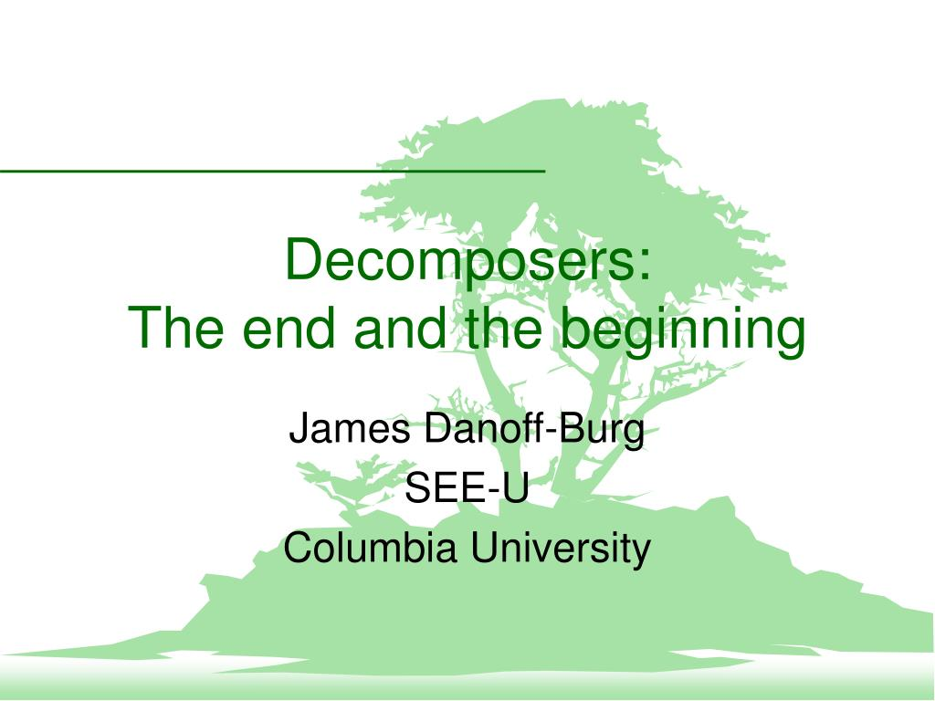 decomposers the end and the beginning l.