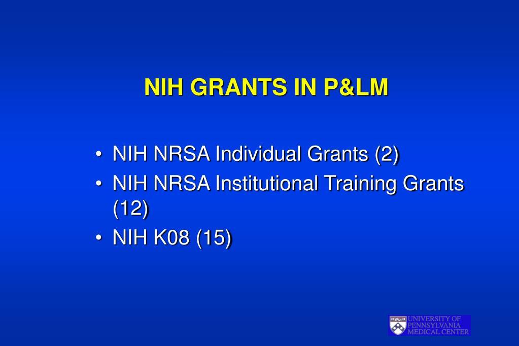 NIH GRANTS IN P&LM
