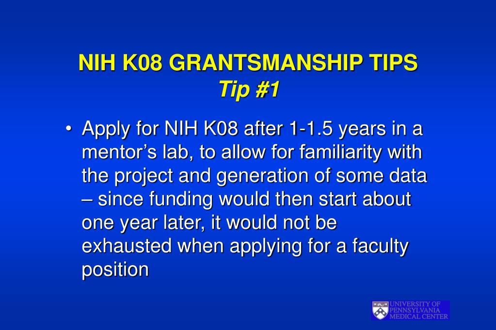 NIH K08 GRANTSMANSHIP TIPS