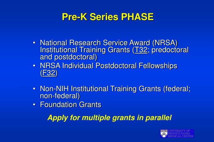 Pre k series phase