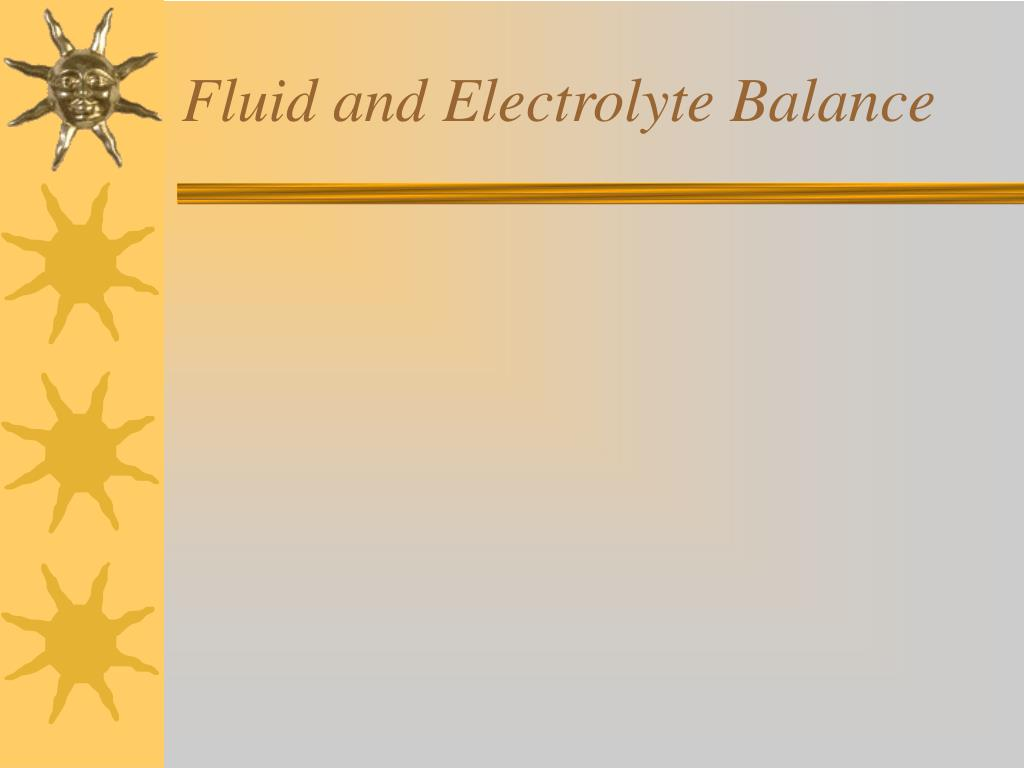 fluid and electrolyte balance l.