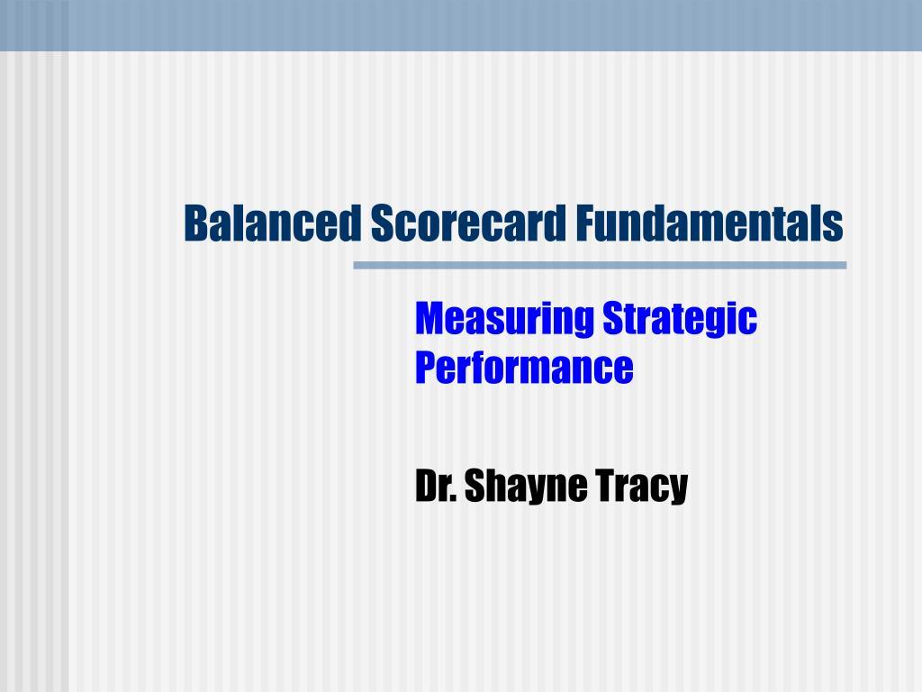 balanced scorecard fundamentals l.