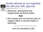studies allowed at non regulated site with prior src approval