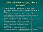 what are others saying about wellness