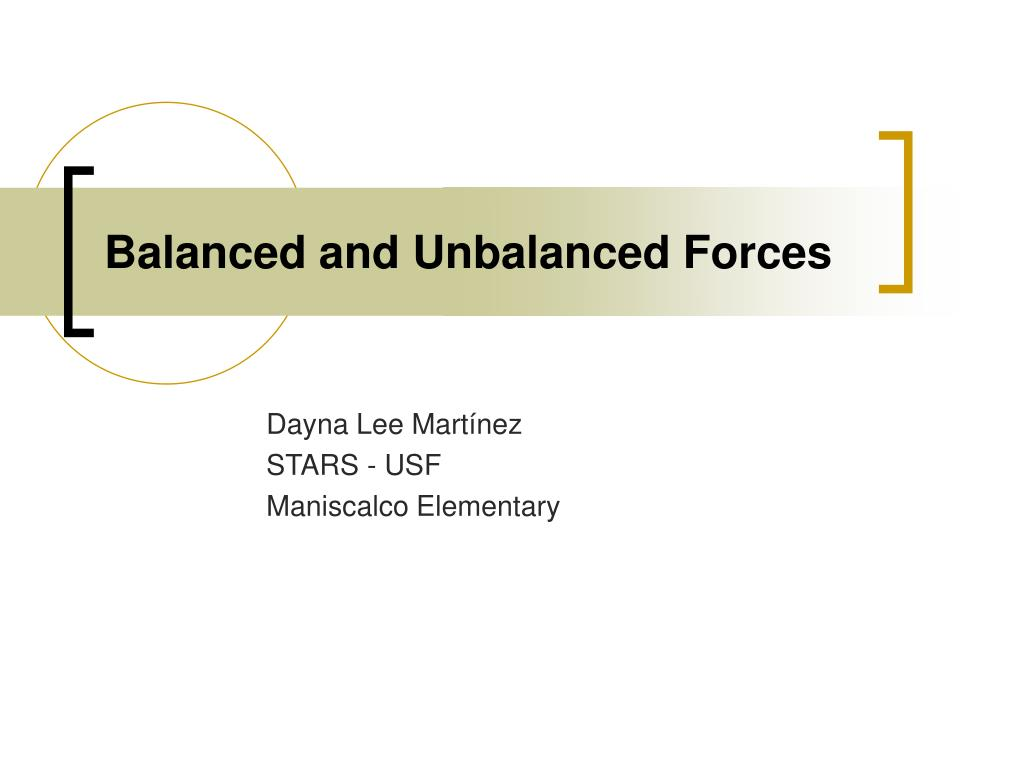 balanced and unbalanced forces l.