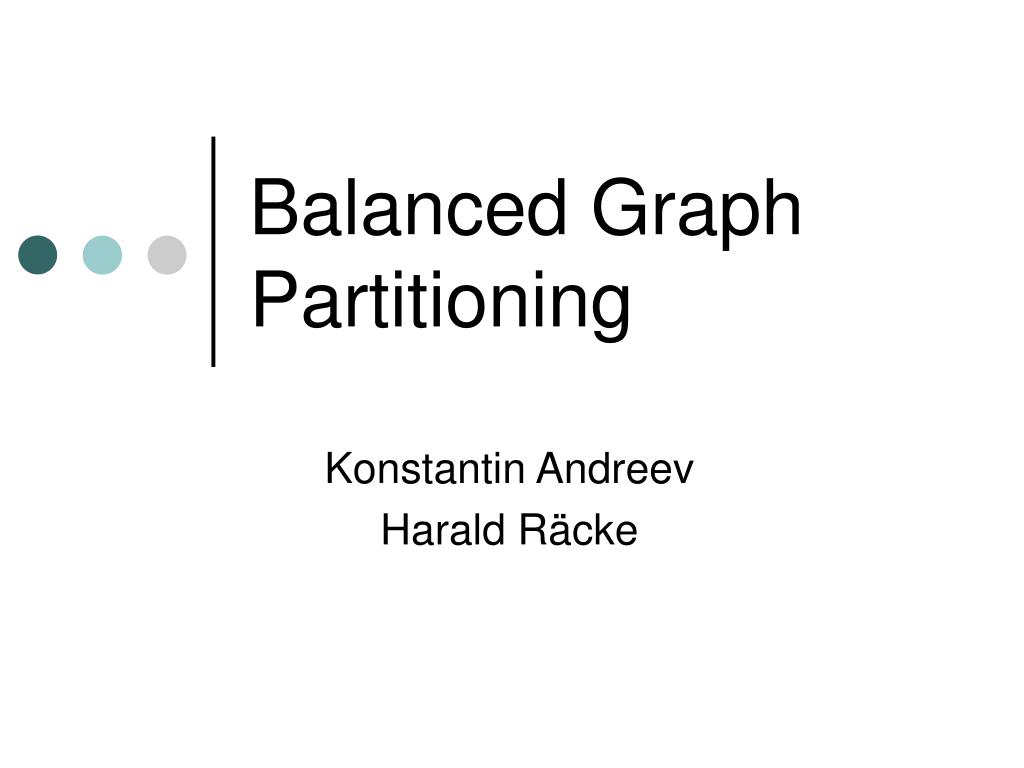 balanced graph partitioning l.